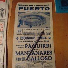 Carteles Toros: ANTIGUO CARTEL DE TOROS PUERTO DE SANTA MARIA CADIZ - 1978 PAQUIRRI GALLOSO MANZANARES. Lote 54454240