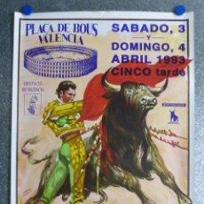 Carteles Toros: CARTEL TOROS - VALENCIA - 3 Y 4 ABRIL 1993 - LITOGRAFIA - ILUSTR: LOPEZ CANITO. Lote 54683036