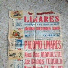 Carteles Toros: CARTEL TOROS-PLAZA TOROS LINARES-MANOLETE,LINARES,TEQUILA,EL PELO. Lote 54914234