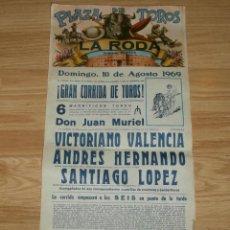 Carteles Toros: CARTEL TOROS - PLAZA DE TOROS DE LA RODA - ALBACETE 10 DE AGOSTO DE 1969 - 6 TOROS DE JUAN MURIEL -. Lote 55161726