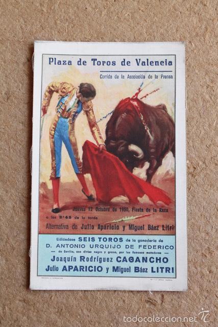 PROGRAMA DE TOROS DE VALENCIA. 12 DE OCTUBRE DE 1950. CAGANCHO, JULIO APARICIO Y MIGUEL BÁEZ LITRI (Coleccionismo - Carteles Gran Formato - Carteles Toros)