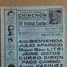 Carteles Toros: CARTEL DE TOROS DE CHINCHÓN. 25 DE OCTUBRE DE 1964. ANTONIO BIENVENIDA, JULIO APARICIO, LITRI. Lote 55243120