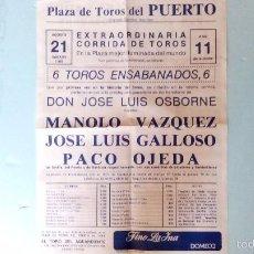 Carteles Toros: CORRIDA DE TOROS ENSABANADOS DEL PUERTO. Lote 55950300