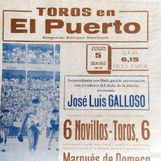 Carteles Toros: NOVILLADA DEL PUERTO DEL AÑO 1970.. Lote 56042891