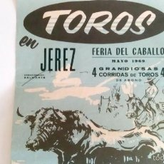Carteles Toros: PLAZA DE TOROS DE JEREZ DEL AÑO 1969. Lote 56045597