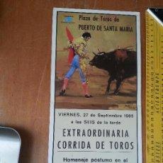 Carteles Toros: CARTEL DE TOROS HOMENJE POSTUMO AL TORERO FRANCISCO RIVERA PAQUIRRI MARIDO DE ISABEL PANTOJA 1985. Lote 56530996