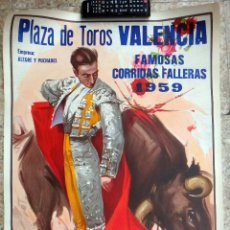 Carteles Toros: CARTEL TOROS PLAZA VALENCIA 1959, ALTERNATIVA CURRO ROMERO , CORRIDAS FALLAS , ORIGINAL ,RB. Lote 248182905