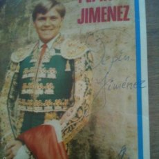 Carteles Toros: CARTEL PEQUEÑO,PEPIN JIMENEZ,FIRMADO. Lote 57366858