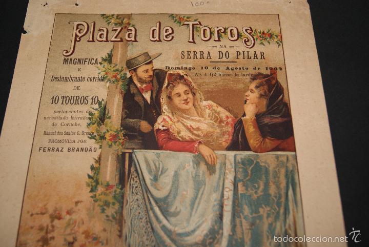 Carteles Toros: CARTEL DE TOROS DE PORTUGAL SERRA DO PILAR 10 AGOSTO 1902 - Foto 3 - 57558884