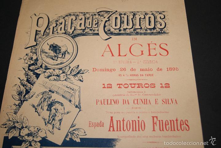 Carteles Toros: CARTEL DE TOROS DE PORTUGAL ALGES 26 MAYO 1895 - Foto 2 - 57558939