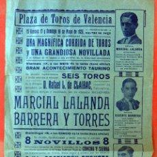Carteles Toros: CARTEL TOROS , PLAZA DE VALENCIA , MAYO 1929 ,MARCIAL LALANDA , BARRERA, TORRES , ORIGINAL , Y3. Lote 57574599