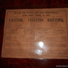 Carteles Toros: CARTEL TOROS AGOSTO 1885 SAN SEBASTIAN LAGARTIJO FRASCUELO MAZZANTINI TOROS DE V. MARTINEZ ETC.. Lote 58073535
