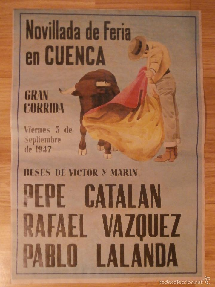 CARTEL TOROS - PLAZA TOROS DE CUENCA 1947 - 42 CM X 29,5 CM..- RECREACIÓN - (Coleccionismo - Carteles Gran Formato - Carteles Toros)