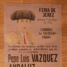 Carteles Toros: CARTEL TOROS - FERIA DE JEREZ - 1950 - 42 CM X 29,5 CM..- RECREACIÓN -. Lote 58335969