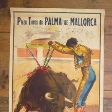 Carteles Toros: CARTEL GRANDIOSA CORRIDA DE TOROS. PLAZA TOROS DE PALMA DE MALLORCA., 1953. 107 X 54 CM.. Lote 59953015