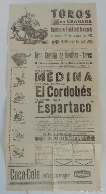 CARTEL TOROS EN GRANADA 19 MARZO1962 EL CORDOBES ESPARTACO MEDINA (Coleccionismo - Carteles Gran Formato - Carteles Toros)