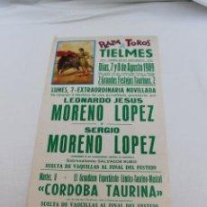 Carteles Toros: PLAZA DE TOROS DE TIELMES, MADRID, 1989, 2 FESTEJOS TAURINOS. Lote 62042636
