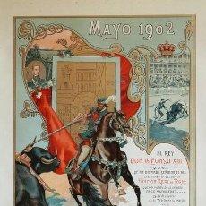 Carteles Toros: CARTEL DE TOROS DE MADRID. 21 DE MAYO DE 1902. MAYORÍA DE EDAD DE ALFONSO XIII. BOMBITA, REVERTE. Lote 79107127