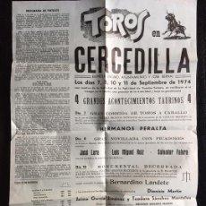 Carteles Toros: ANTIGUO CARTEL - TOROS EN CERCEDILLA - 1974 - HERMANOS PERALTA, TOROS DE CARLOS URQUIJO Y SAENZ DE M. Lote 64784367