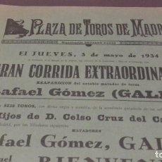 Carteles Toros: CARTEL 1934. MADRID. REAPARICION DE RAFAEL GOMEZ. EL GALLO. Lote 69314217