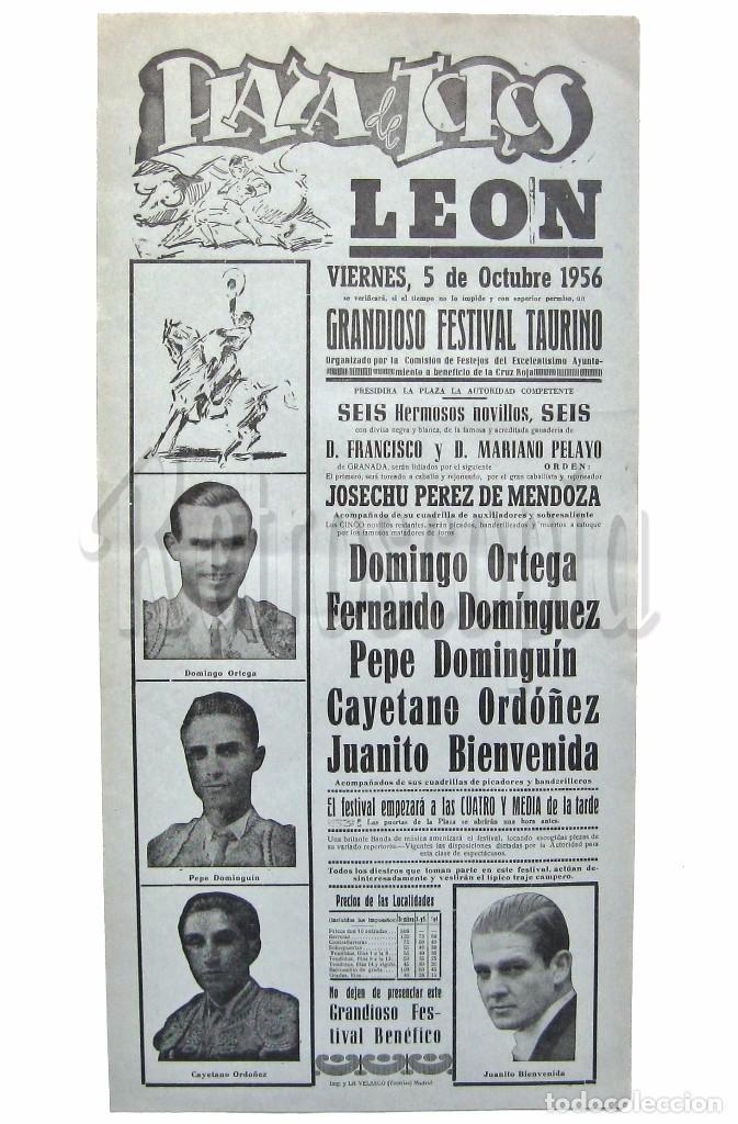 CARTEL TAURINO PLAZA DE TOROS LEON. TOREROS: ORDOÑEZ, DOMINGUIN, ORTEGA, DOMINGUEZ...OCTUBRE 1956 (Coleccionismo - Carteles Gran Formato - Carteles Toros)