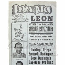 Carteles Toros: CARTEL TAURINO PLAZA DE TOROS LEON. TOREROS: ORDOÑEZ, DOMINGUIN, ORTEGA, DOMINGUEZ...OCTUBRE 1956. Lote 130979453