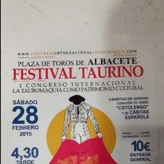 Carteles Toros: CARTEL TOROS FESTIVAL TAURINO ALBACETE CONGRESO TAURINO 2015. Lote 71804303