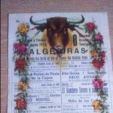 Carteles Toros: FERIA Y FIESTAS DE JUNIO DE 1976.ALGECIRAS.OCHO GRANDES ACONTECIMIENTOS TAURINOS. Lote 72778043