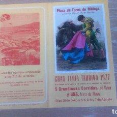 Carteles Toros: PLAZA DE TOROS DE MALAGA. GRAN FERIA TAURINA 1977,5 GRANDIOSAS CORRIDAS. Lote 72780887