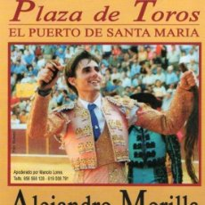 Carteles Toros: CARTEL DE TOROS PUERTO DE SANTA MARIA. Lote 74498707