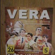 Carteles Toros: CARTEL TOROS VERA FESTIVAL TAURINO 2017. Lote 75278783