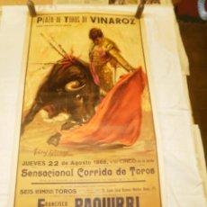 Carteles Toros: CARTEL CORRIDA DE TOROS EN VINAROZ. PAQUIRRI. 22 AGOSTO 1968. Lote 76533303
