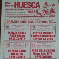 Carteles Toros: CARTEL DE TOROS. HUESCA. MANZANARES. VÍCTOR MÉNDEZ. ORTEGA CANO. LITRI. E. OLIVA. 10-14 AGOSTO.1988. Lote 76599475