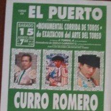 Carteles Toros: CARTEL DE TOROS. EL PUERTO DE STA. MARÍA. CURRO ROMERO. RAFAEL DE PAULA. JULIO APARICIO. 15-8-1992. Lote 262890315