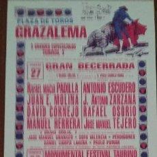 Carteles Toros: CARTEL DE TOROS. GRAZALEMA. A.J. GALÁN. EMILIO OLIVA. ISAAC OLIVA. 27-28 AGOSTO 1988. Lote 76684023