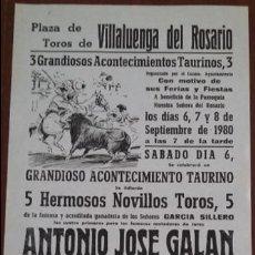 Carteles Toros: CARTEL DE TOROS. VILLALUENGA DEL ROSARIO. A. J. GALÁN. ALFONSO GALÁN. MÁXIMO VALVERDE. 6-8/9/1980. Lote 76689599