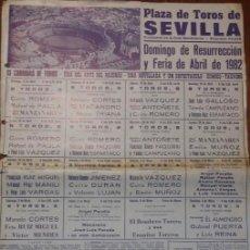 Carteles Toros: CARTEL DE TOROS. SEVILLA. CURRO ROMERO. RAFAEL DE PAULA. MANOLO CORTÉS. FERIA DE ABRIL 1982. Lote 262891020