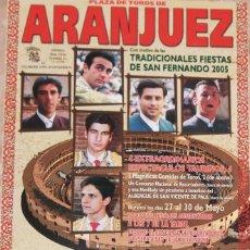 Carteles Toros: CARTEL TOROS ARANJUEZ 2005. Lote 79384941