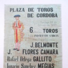Carteles Toros: CARTEL PLAZA TOROS CÓRDOBA 1937, MANOLETE, BELMONTE, IGNACIO SÁNCHEZ MEGÍAS, RAFAEL ORTEGA GALLITO. Lote 79668817