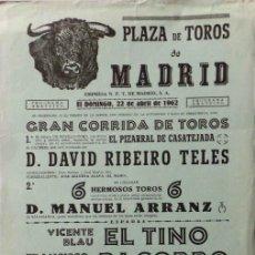 Carteles Toros: CARTEL PLAZA DE TOROS DE MADRID - 1962. Lote 127220878