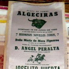 Carteles Toros: CARTEL DE TOROS, ALGECIRAS, 1955, EN SEDA, JOSELITO HUERTA,ROMERO Y CHICUELO,12X34CMS. Lote 288064728