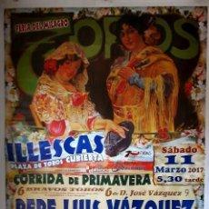 Carteles Toros: CARTEL TOROS (MURAL) ILLESCAS CORRIDA DEL MILAGRO PEPE LUIS 2017. Lote 81884516