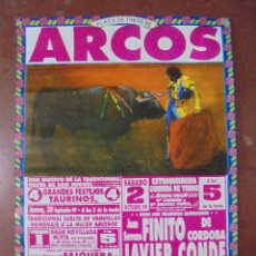 Carteles Toros: CARTEL PLAZA DE TOROS DE ARCOS. 1999. FIESTA DE SAN MIGUEL. FINITO, CONDE, VICTOR JANEIRO. 67,5X48CM. Lote 83271384