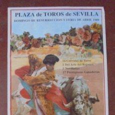 Carteles Toros: CARTEL PLAZA DE TOROS DE SEVILLA. 1989. DOMINGO RESURRECCIÓN Y FERIA. 100X47 CM. LEER. Lote 83273312