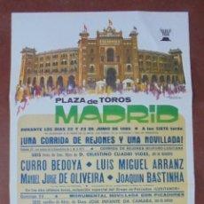 Carteles Toros: CARTEL PLAZA TOROS DE MADRID. 1985. CURRO BEDOYA, LUIS MIGUEL ARRANZ, OLIVEIRA, BASTINHA. 80X41CM. Lote 83275488