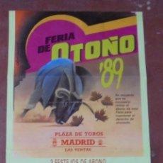 Carteles Toros: CARTEL FERIA DE OTOÑO. 1989. PLAZA DE TOROS MADRID, LAS VENTAS. CURRO VAZQUEZ, NIMEÑO. 97X46CM. LEER. Lote 83281060