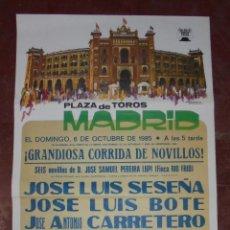 Carteles Toros: CARTEL DE PLAZA DE TOROS MADRID. 1985. GRANDIOSA CORRIDA DE NOVILLOS. 77,5 X 41 CM . LEER. Lote 84623720
