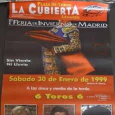 Carteles Toros: CARTEL TOROS LEGANES 1999. Lote 85092932