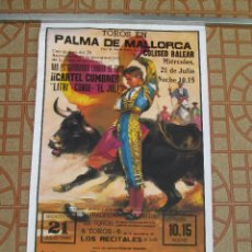Carteles Toros: CARTEL DE TOROS EN MALLORCA COLISEO BALEAR 1999. . Lote 85840096