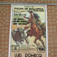 Carteles Toros: CARTEL DE TOROS EN PALMA DE MALLORCA COLISEO BALEAR, REJONEO 1999. Lote 85842460